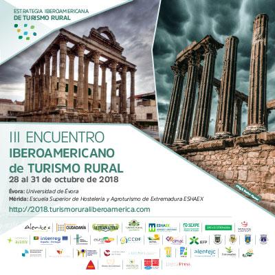 13 países iberoamericanos participarán en Évora y Mérida en el III Encuentro Iberoamericano de Turismo Rural.