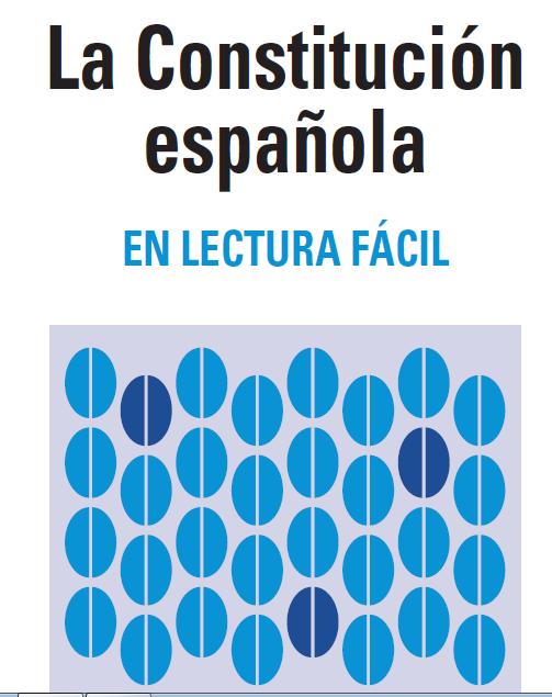 LA CONSTITUCIÓN ESPAÑOLA EN LECTURA FÁCIL.